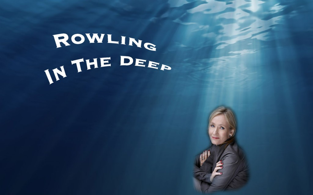 Rowling In The Deep